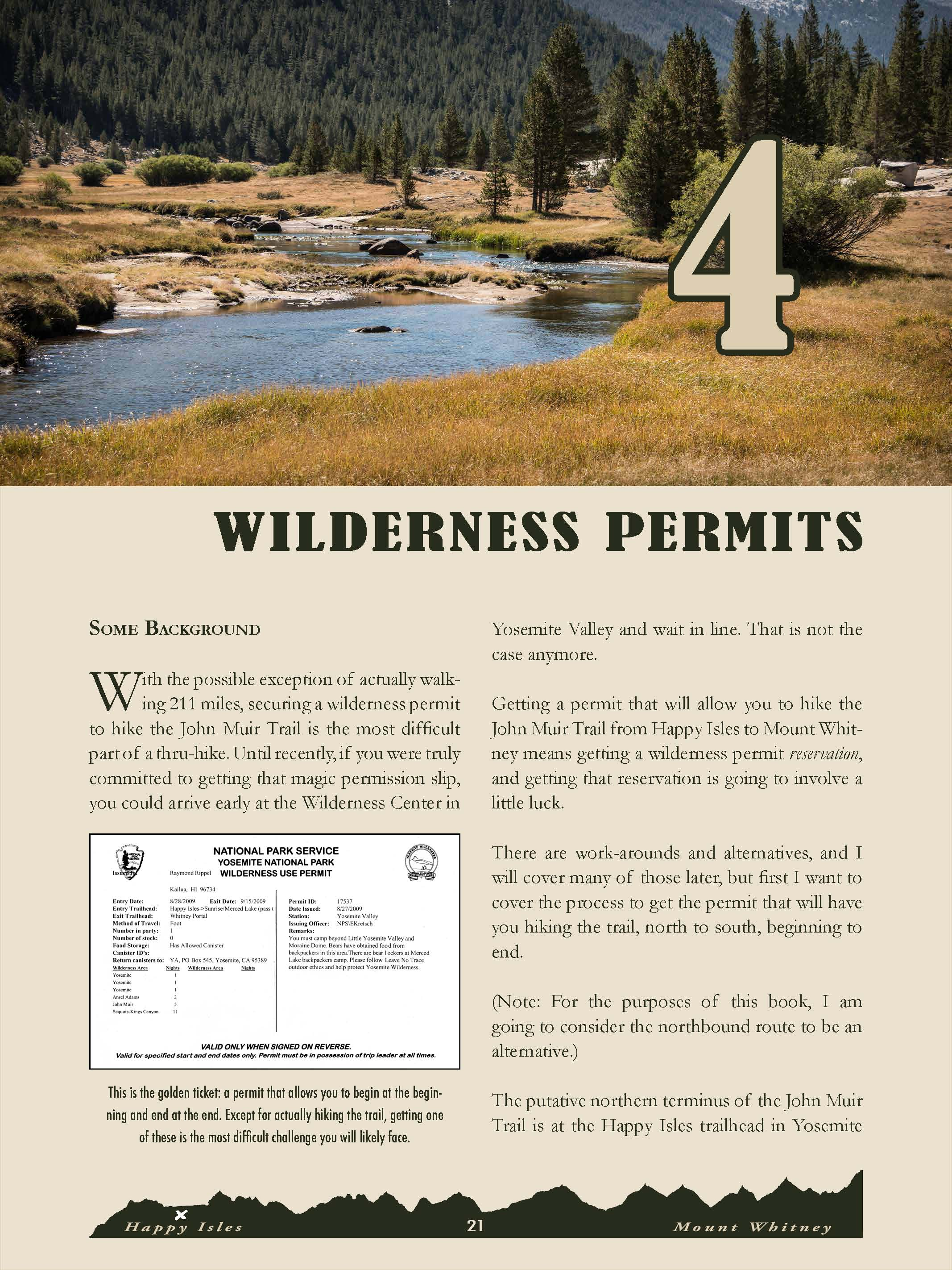 In-depth discussion of how to secure a wilderness permit. Essential information!